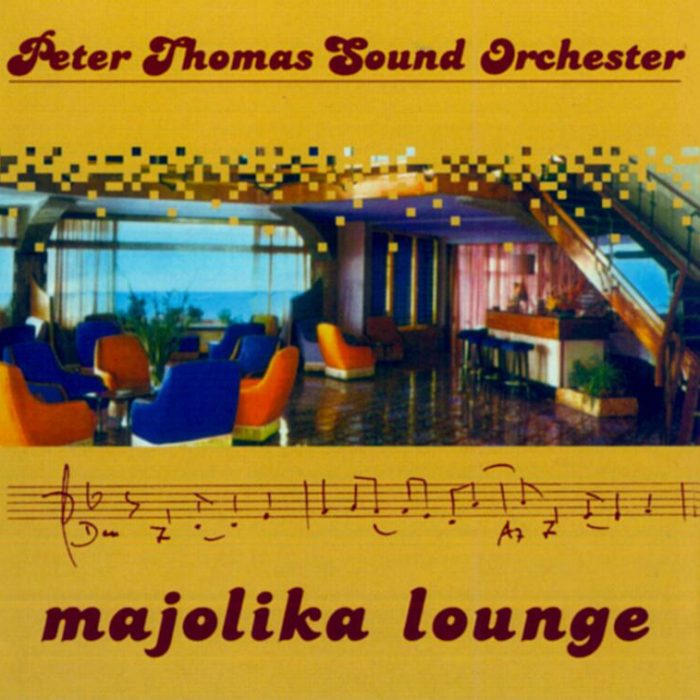 Majolika Lounge (Compilation), Peter Thomas Sound Orchester