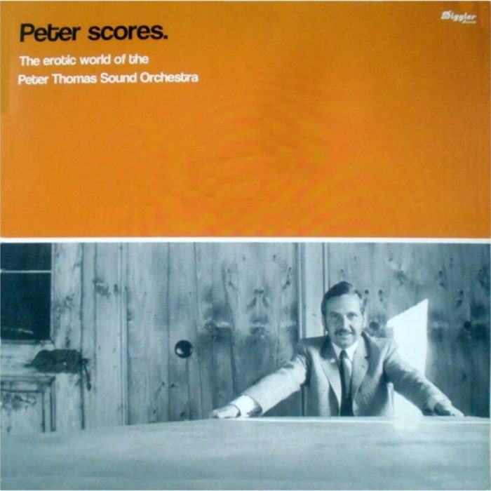 Peter Scores - The Erotic World Of The PTSO (Compilation), Peter Thomas Sound Orchester