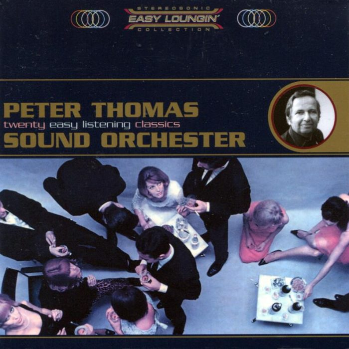 Easy Loungin' (Compilation), Peter Thomas Sound Orchester