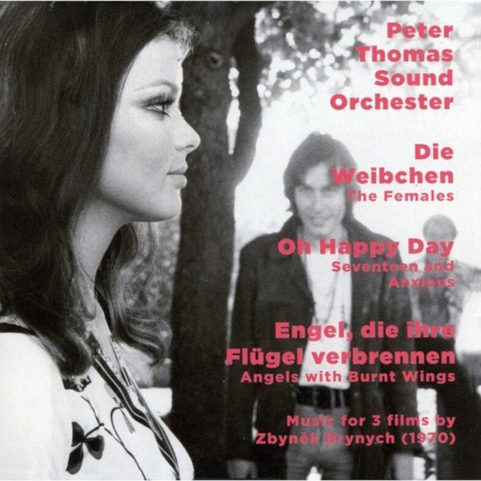 Die Weibchen / Oh Happy Day / Engel, die ihre Flügel verbrennen (Compilation), Peter Thomas Sound Orchester