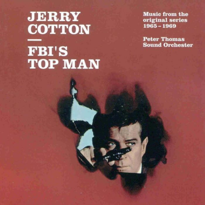 Jerry Cotton - FBI's Top Man (Compilation), Peter Thomas Sound Orchester