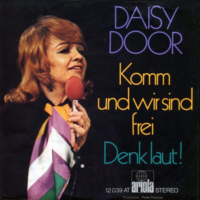 Komm und wir sind frei, Daisy Door, 1972 Ariola